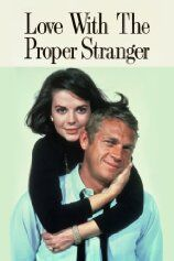 LOVE WITH THE PROPER STRANGER (1963)