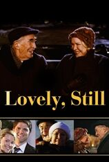 Lovely, Still (2011)
