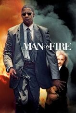 Man On Fire (2005)
