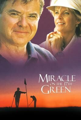 Miracle On The 17th Green (1999)