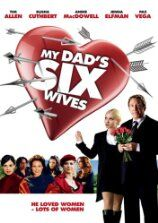 My Dad's Six Wives (2009)