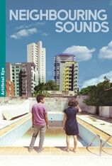 Neighbouring Sounds (2012)