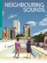 Neighbouring Sounds (2013)