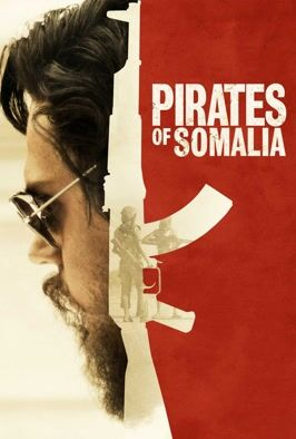 Pirates Of Somalia (2017)