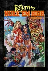 Return to Nuke 'Em High (2014)