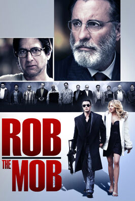 Rob The Mob (2013)