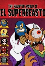 Rob Zombie Presents The Haunted World of El Superbeasto (2009)
