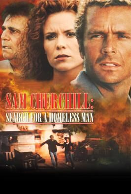 Sam Churchill: Search for a Homeless Man (1997)