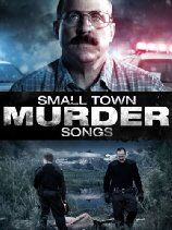 Small Town Murder Songs (2013)
