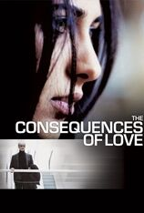 The Consequences Of Love (2005)