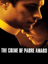 The Crime of Father Amaro (2002)