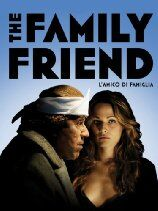 The Family Friend (2006)