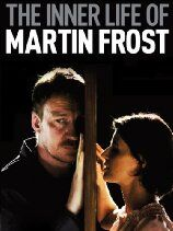 The Inner Life of Martin Frost (2009)