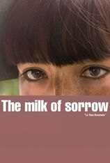 The Milk of Sorrow (2009)