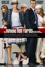 The Whole Ten Yards (2005)
