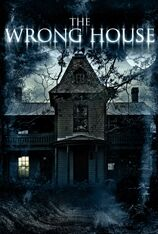 The Wrong House (2013)
