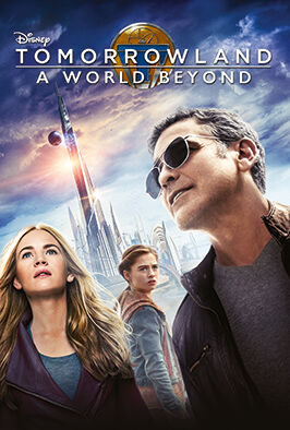 Tomorrowland: A World Beyond (2015)