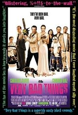 Very Bad Things (1999)