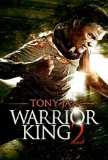 Warrior King 2 (2014)
