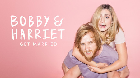 Bobby & Harriet Get Married