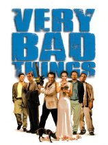Watch Very Bad Things (1998) Online